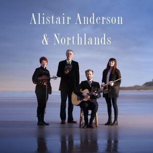 Alistair Anderson and Northlands